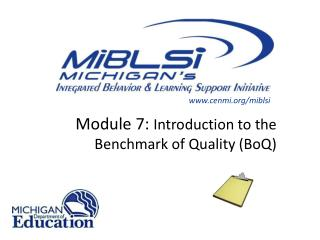 Module 7:  Introduction to the Benchmark of Quality (BoQ)