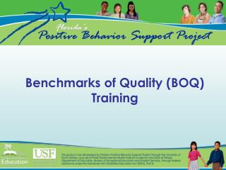 Benchmarks of Quality (BOQ) Training