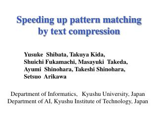 Speeding up pattern matching  by text compression