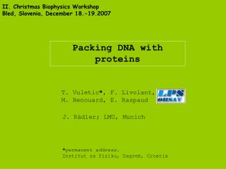 Packing DNA with proteins