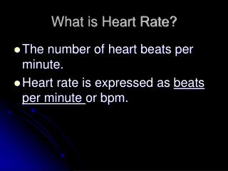 What is Heart Rate?