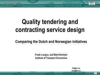 Quality tendering and contracting service design