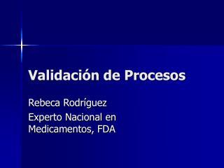 Validaci�n de Procesos