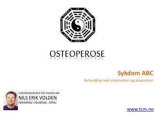 Sykdom ABC - Osteoperose