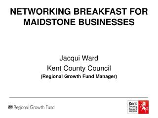 NETWORKING BREAKFAST FOR MAIDSTONE BUSINESSES
