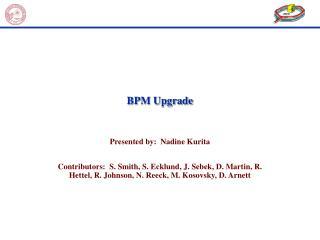 BPM Upgrade
