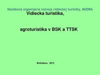 Nezisková organizácia rozvoja vidieckej turistiky, MODRA