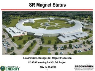 SR Magnet Status
