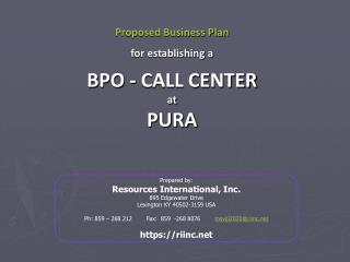 Proposed Business Plan for establishing a BPO - CALL CENTER   at   PURA