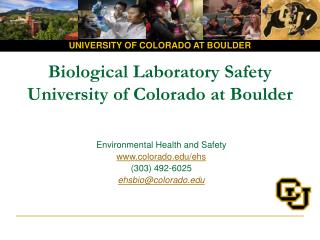 Biological Laboratory Safety University of Colorado at Boulder