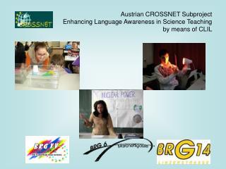Project Organisation Coordination: Elisabeth Langer  BRG and  BORG 15, Vienna