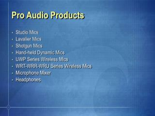 Pro Audio Products
