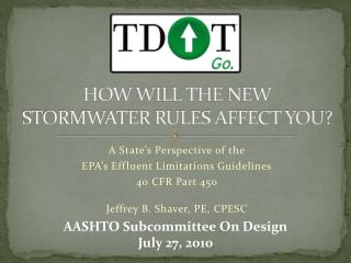HOW WILL THE NEW STORMWATER RULES AFFECT YOU?