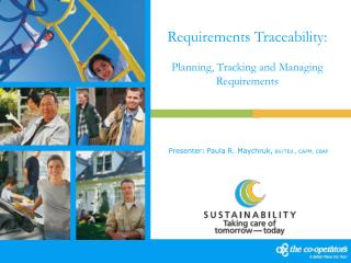 Requirements Traceability:  Planning, Tracking and Managing Requirements