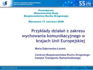 Przykłady działań z zakresu wychowania komunikacyjnego w krajach Unii Europejskiej