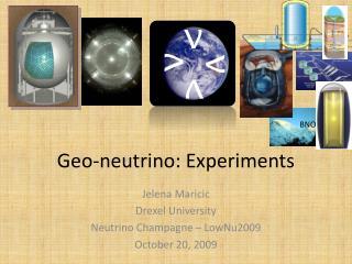 Geo-neutrino: Experiments