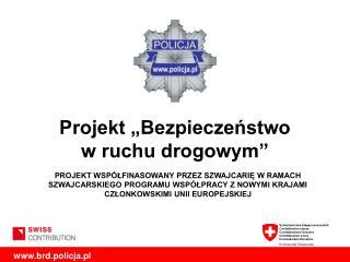 """Projekt """"Bezpieczeństwo  w ruchu drogowym"""""""