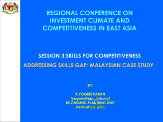 REGIONAL CONFERENCE ON INVESTMENT CLIMATE AND COMPETITIVENESS IN EAST ASIA