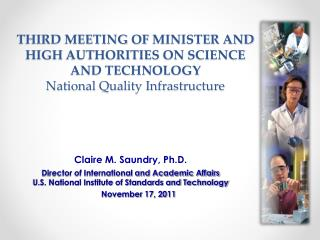 Claire M. Saundry, Ph.D. Director of International and Academic Affairs