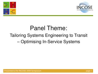 Panel Theme: Tailoring Systems Engineering to Transit – Optimising In-Service Systems
