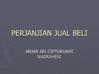 PERJANJIAN JUAL BELI