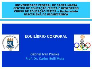 UNIVERSIDADE FEDERAL DE SANTA MARIA CENTRO DE EDUCAÇÃO FÍSICA E DESPORTOS