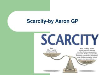 Scarcity-by Aaron GP