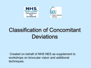 Classification of Concomitant Deviations