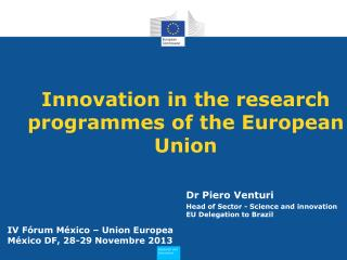 Innovation in the research programmes of the European Union