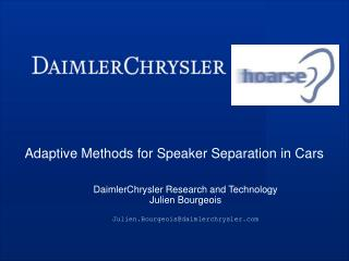 Adaptive Methods for Speaker Separation in Cars
