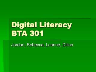 Digital Literacy BTA 301