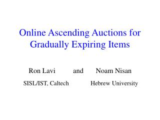 Online Ascending Auctions for Gradually Expiring Items
