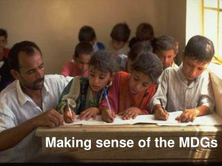 Making sense of the MDGs