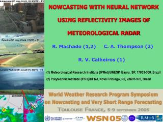 NOWCASTING WITH NEURAL NETWORK USING REFLECTIVITY IMAGES OF METEOROLOGICAL RADAR