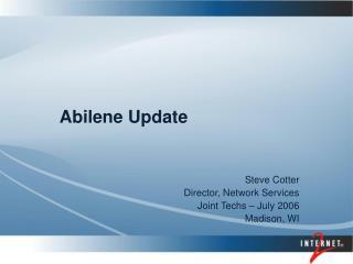 Abilene Update
