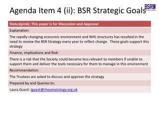Agenda Item 4 (ii): BSR Strategic Goals