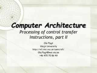 Computer Architecture Processing of control transfer instructions, part II