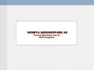 HERØYA NÆRINGSPARK AS Tormod Gjestlands veg 16 3936 Porsgrunn