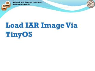 Load IAR Image Via TinyOS