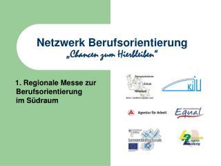 """Netzwerk Berufsorientierung """"Chancen zum Hierbleiben"""""""