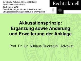 Akkusationsprinzip: Ergänzung sowie Änderung und Erweiterung der Anklage