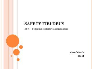 SAFETY FIELDBUS