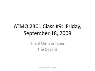 ATMO 2301 Class #9:  Friday, September 18, 2009