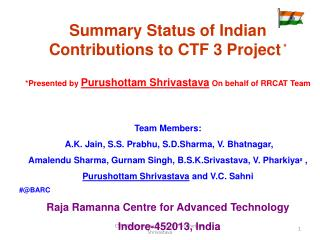 Summary Status of Indian Contributions to CTF 3 Project *