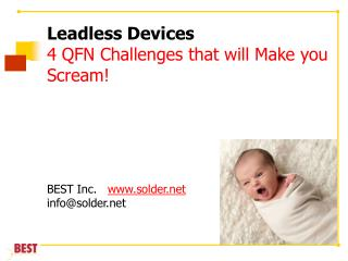 Leadless Devices 4 QFN Challenges that will Make you Scream!