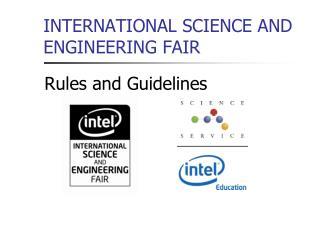 INTERNATIONAL SCIENCE AND ENGINEERING FAIR