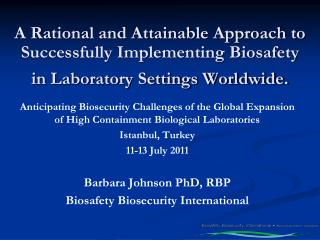 Biosafety Challenges