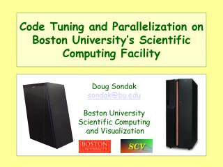 Code Tuning and Parallelization on Boston University's Scientific Computing Facility