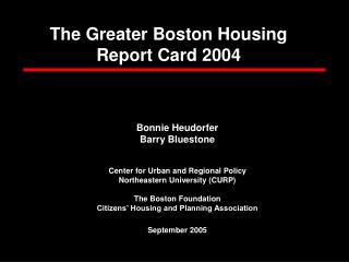 The Greater Boston Housing Report Card 2004