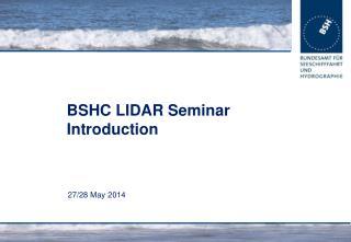 BSHC LIDAR Seminar Introduction